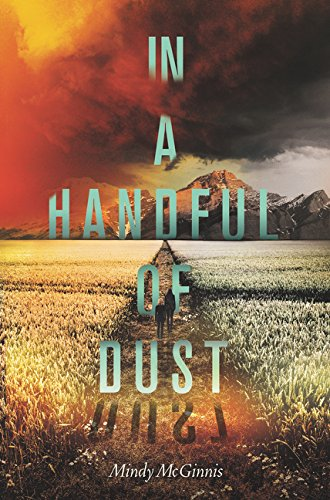In a Handful of Dust [Mindy McGinnis] (Tapa Blanda)