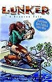 Lunker (A Branson Tale), Richard O. Snelson, 0741432900