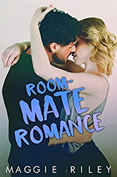 Roommate Romance by [Riley, Maggie]