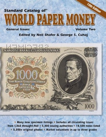 Standard Catalog of World Paper Money General Issues: General - Cummins Coin