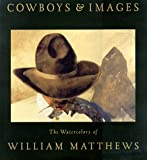 In the venerable tradition of Frederic Remington and N.C. Wyeth, Matthews has quickly established himself as a leading artist of the American West. His evocative watercolor images of contemporary working cowboys embody the timeless spirit of the West...
