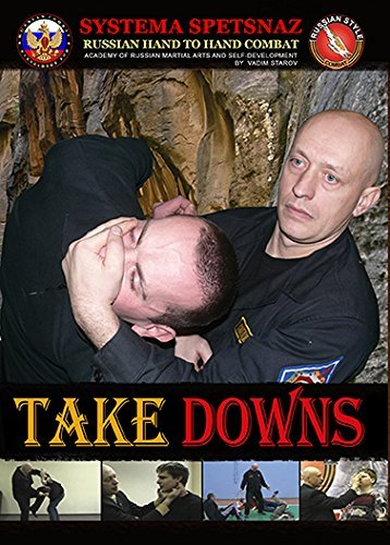 RUSSIAN SYSTEMA SPETSNAZ TRAINING DVD #8 - TAKEDOWNS - Russian Martial Arts Hand-to-Hand Combat Street Self-Defense Instructional DVD