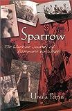 Sparrow, Ursula Perrin, 0971697701