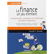 FINANCE UN JEU D'ENFANT (LA) + CD-ROM
