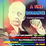 A Fine Romance (13 Versions Performed By:) [Explicit]