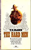 The Hard Men, Theodore V. Olsen, 0449144755