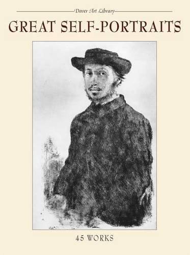 Great Self-Portraits (Dover Fine Art, History of Art)