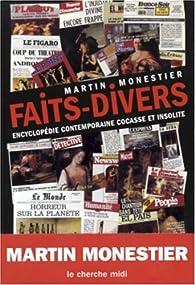 L'Encyclopédie des faits divers insolites par Martin Monestier
