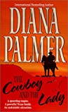 The Cowboy and the Lady, Diana Palmer, 1551668041