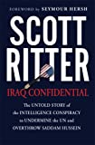 Iraq Confidential, Scott Ritter, 156025887X