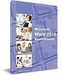 Microsoft Word 2010 Basiswissen: Das Lernbuch für Word-Einsteiger