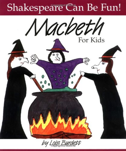 MacBeth : For Kids