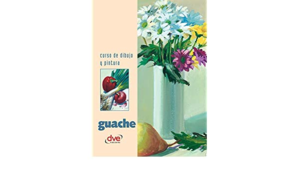 Curso de dibujo y pintura. Guache (Spanish Edition) - Kindle edition by Varios autores. Arts & Photography Kindle eBooks @ Amazon.com.