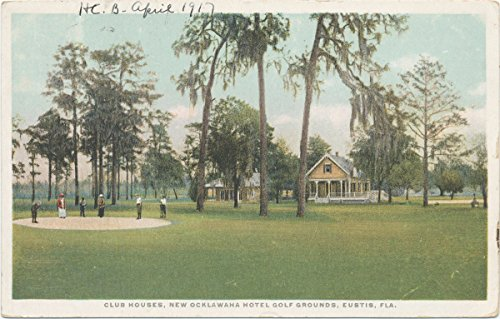 Historic Pictoric Postcard Print | Club Houses, New Ocklawaha Hotel Golf Grounds, Eustis, Fla, 1898 | Vintage Fine -