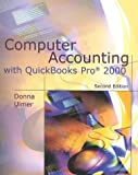img - for Computer Accounting With Quickbooks Pro 2000 book / textbook / text book
