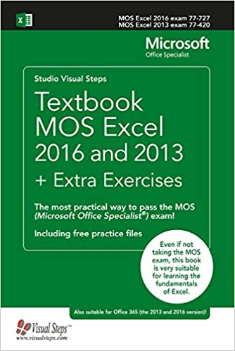 textbook mos excel 2016 and 2013 extra exercises the most