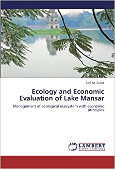 Book Ecology and Economic Evaluation of Lake Mansar: Management of ecological ecosystem with economic principles