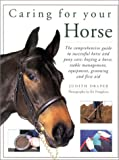 Caring for Your Horse, Judith Draper, 0754807142