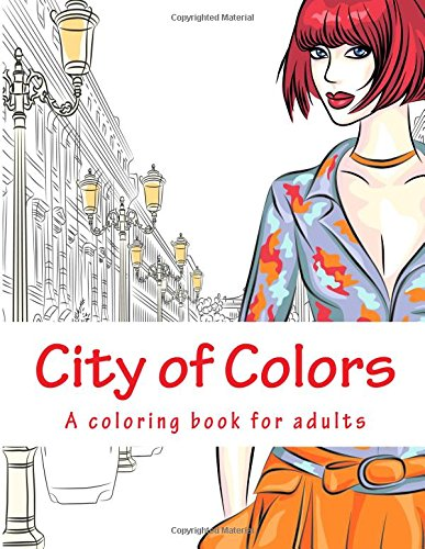 City of Colors: A coloring book for adults pdf epub