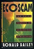 Ecoscam, Ronald Bailey, 0312086989