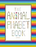 The Animalphabet Book, Silvia Bell, 1482677768