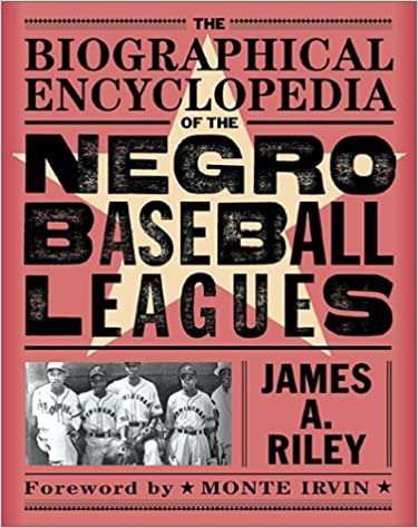 The Biographical Encyclopedia of the Negro Baseball Leagues