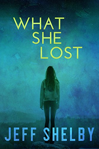 What She Lost (The Elizabeth Tyler Mysteries Book 1)