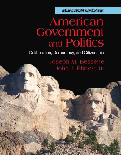 Download American Government and Politics: Deliberation, Democracy and Citizenship, Election Update Pdf