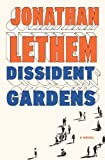 Image of Dissident Gardens: A Novel