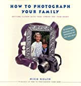 How to Photograph Your Family