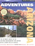 Backcountry Adventures Arizona, Peter Massey and Jeanne Wilson, 0966567501