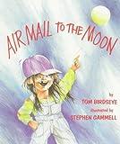 Airmail to the Moon, Tom Birdseye, 0823407543