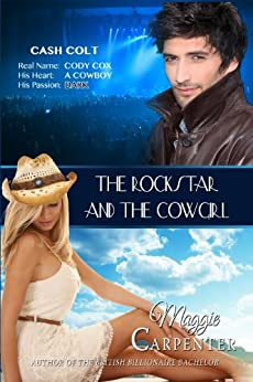 The Rock Star and The Cowgirl by [Carpenter, Maggie]