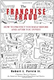 Franchise Fraud, Robert L. Purvin, 1419688626