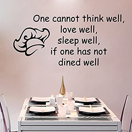 Wall Decals Quote One Cannot Think Well Love Well Sleep Well If ...