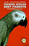 img - for Training African Grey Parrots book / textbook / text book