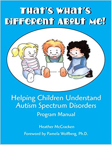 That's What's Different About Me! Helping Children Understand Autism Spectrum Disorders