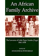 An African Family Archive: The Lawsons of Little Popo/Aneho (Togo) 1841-1938