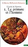 L'Unité de l'homme, Tome1 : Le primate et l'homme par Centre Royaumont pour une science de l'homme