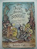 Don't Go Out Tonight, Babette Cole, 038518090X