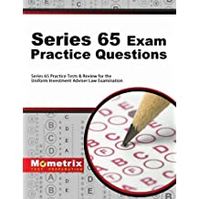 Series 65 Exam Practice Questions: Series 65 Practice Tests & Review for the Uniform Investment Adviser Law Examination