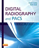 Digital Radiography and PACS - Pageburst e-Book on Kno (Retail Access Card), Carter, Christi and Veale, Beth, 0323184596