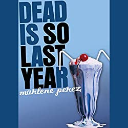 Dead Is So Last Year