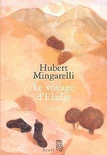 Le voyage d'Eladio : roman