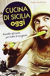 Cucina di Sicilia oggi
