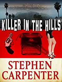 Killer In The Hills by Stephen Carpenter ebook deal