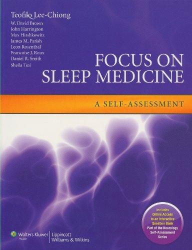 Focus on Sleep Medicine: A Self-Assessment (Neurology Self-Assessment Series)
