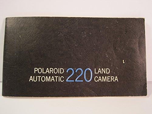 Polaroid Automatic 220 Land Camera, User Manual