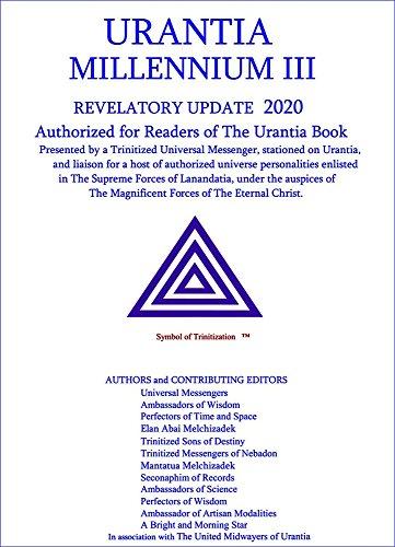 MILLENNIUM III URANTIA: UPDATE 2020 (Final Edition Book 2018) (English Edition)