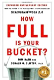 How Full Is Your Bucket?, Tom Rath and Donald O. Clifton, 1595620036
